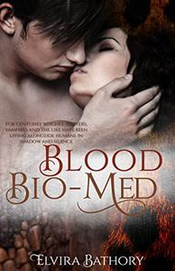 Blood Bio-Med: A Shifter Paranormal Romance