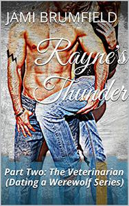 Rayne's Thunder (Part Two): The Veterinarian