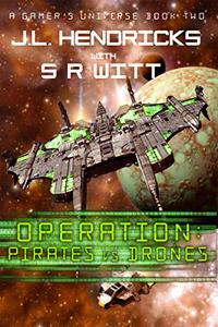 Operation: Pirates vs Drones: Gamer's Universe