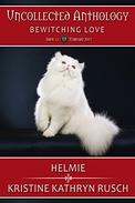 Helmie: Part of Bewitching Love, an Uncollected Anthology