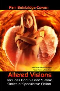 Altered Visions