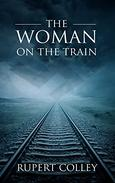 The Woman on the Train: 20th Century Historical Fiction