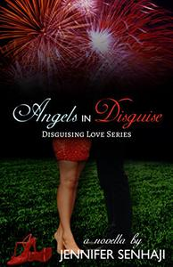 Angels in Disguise: A Novella