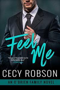 Feel Me: An O'Brien Family Novel