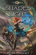 Shades of Light: Age Of Magic - A Kurtherian Gambit Series
