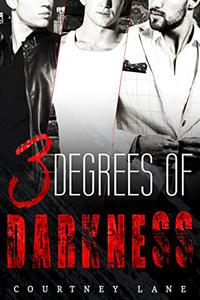 3 Degrees of Darkness