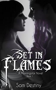 Set In Flames