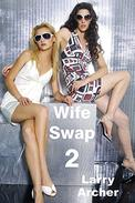 Wife Swap 2: Cuckold and Hotwife Series