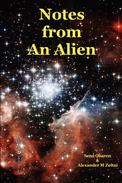 Notes from An Alien: A Message for Earth