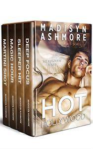 HOT HOLLYWOOD - THE COMPLETE SERIES: An Alpha Billionaire Romance