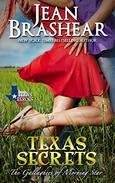 Texas Secrets: The Gallaghers of Morning Star Book 1
