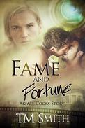 Fame and Fortune: An All Cocks Story