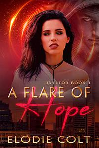 A Flare Of Hope: A New Adult Paranormal Romance Novel