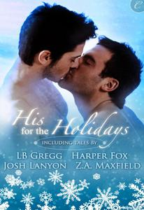 His for the Holidays: An Anthology