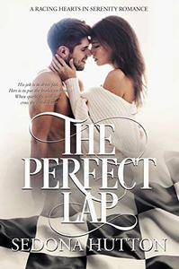 The Perfect Lap: A Racing Hearts in Serenity Romance