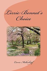 Lizzie Bennet's Choice
