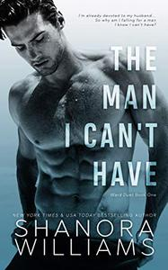 The Man I Can't Have