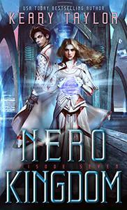 Nero Kingdom: A Space Fantasy Romance