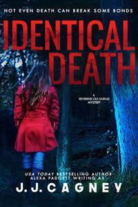 Identical Death