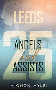 25: Angels and Assists