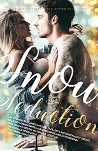 Snow and Seduction: A Steamy Reverse Harem Winter Collection