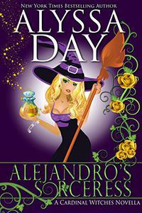 Alejandro's Sorceress: A Cardinal Witches Novella