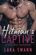 Hitman's Captive: A Bad Boy Romance