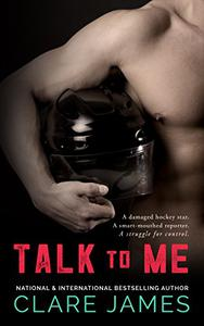 Talk to Me: A Standalone Hockey Romance
