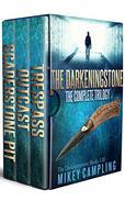 The Darkeningstone Trilogy