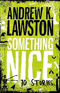 Something Nice - Ten Stories