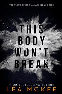 This Body Won't Break