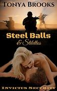 Steel Balls & Stilettos: Invictus Security Series: Book Two