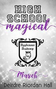 High School Magical : March
