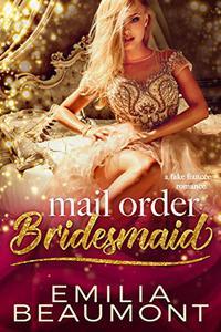 Mail Order Bridesmaid