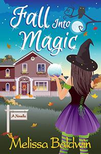 Fall Into Magic: A Novella