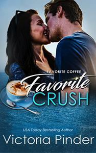 Favorite Coffee, Favorite Crush