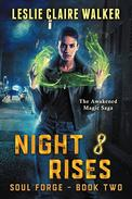 Night Rises: The Awakened Magic Saga