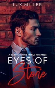 Eyes of Stone: A Barresi Crime Family Romance