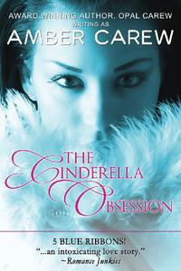 The Cinderella Obsession