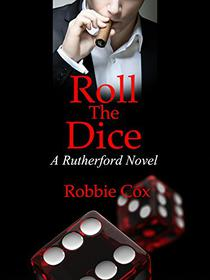 Roll the Dice: A Contemporary Romance