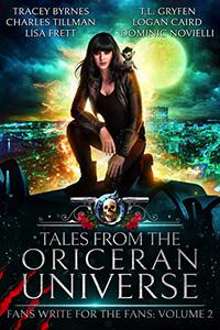 Tales from the Oriceran Universe: Fans Write For The Fans: Volume 2