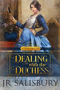 Dealing With The Duchess