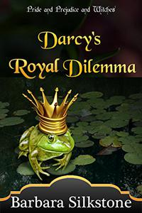 Darcy's Royal Dilemma: Pride and Prejudice and Witches