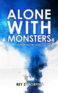 Alone With Monsters