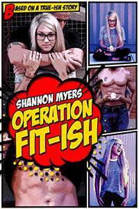 Operation Fit-ish