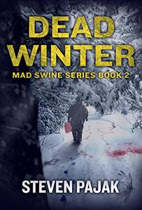 Dead Winter (Mad Swine Book 2)