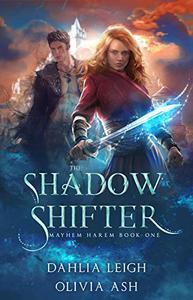 The Shadow Shifter: a Slow Burn Reverse Harem Fantasy Romance