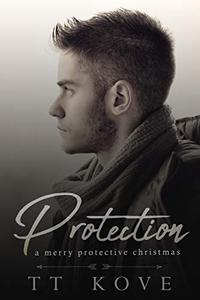 A Merry Protective Christmas: a Protection short story