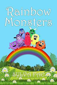 Rainbow Monsters: Meet The Rainbow Monsters