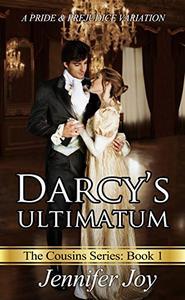 Darcy's Ultimatum: A Pride & Prejudice Variation